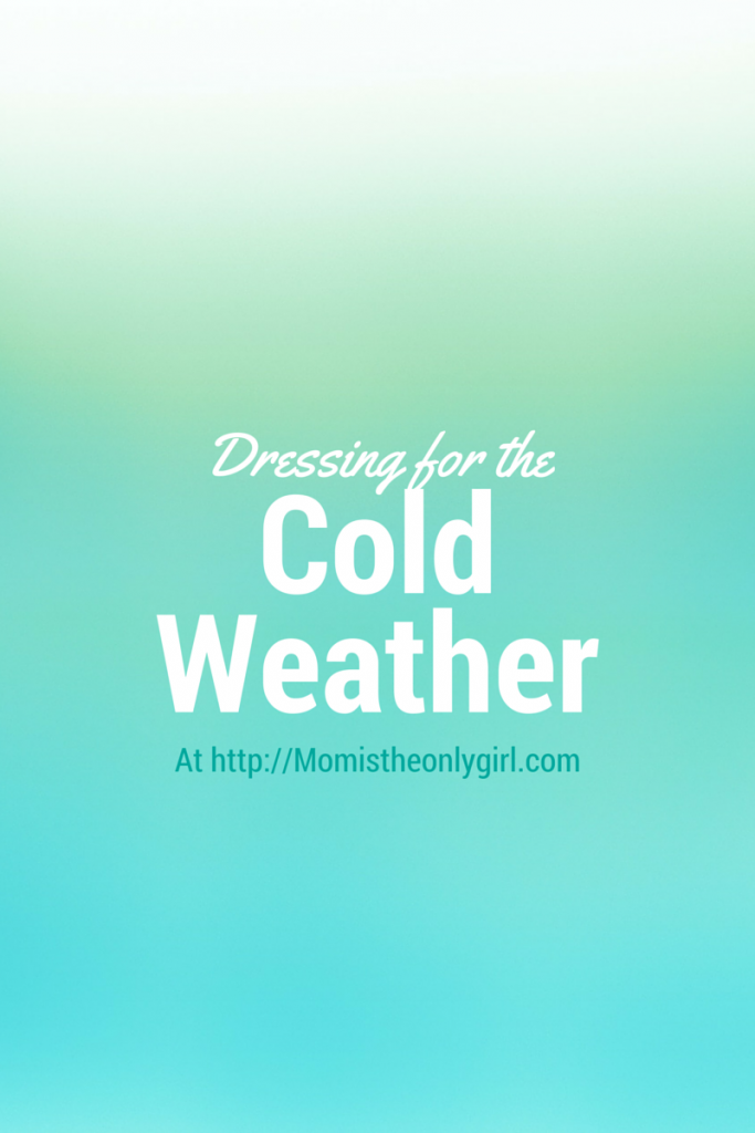 Dressing for Cold Weather