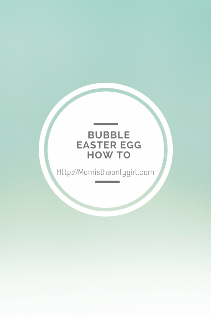 Bubble Easter Egg How To